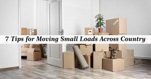 Tips for moving small loads across the country